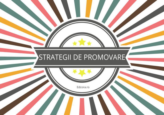 Strategii de promovare a unui produs